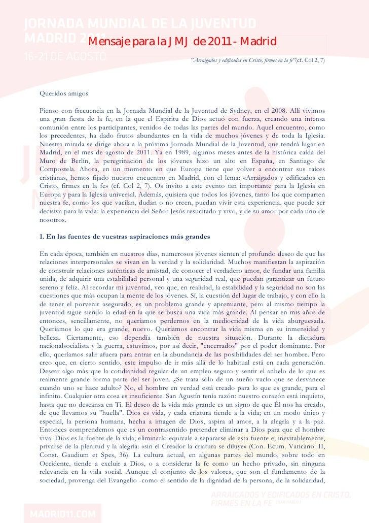 """Mensaje para la JMJ de 2011 - Madrid                                                       """"Arraigados y edificados en Cri..."""