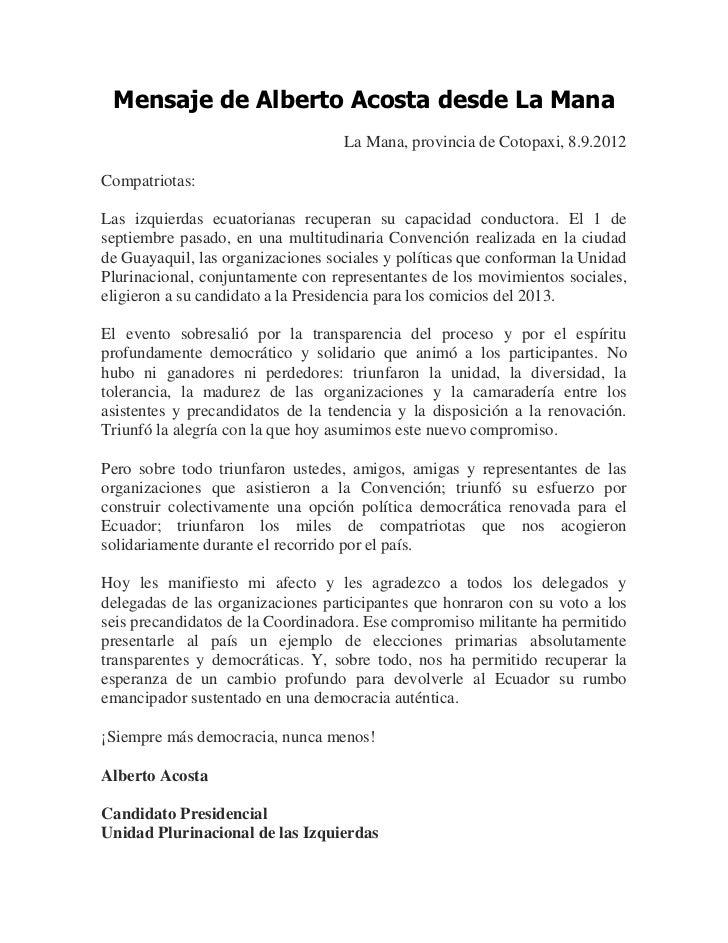 Mensaje de Alberto Acosta desde La                                   La Mana, provincia de Cotopaxi, 8.9.2012Compatriotas:...