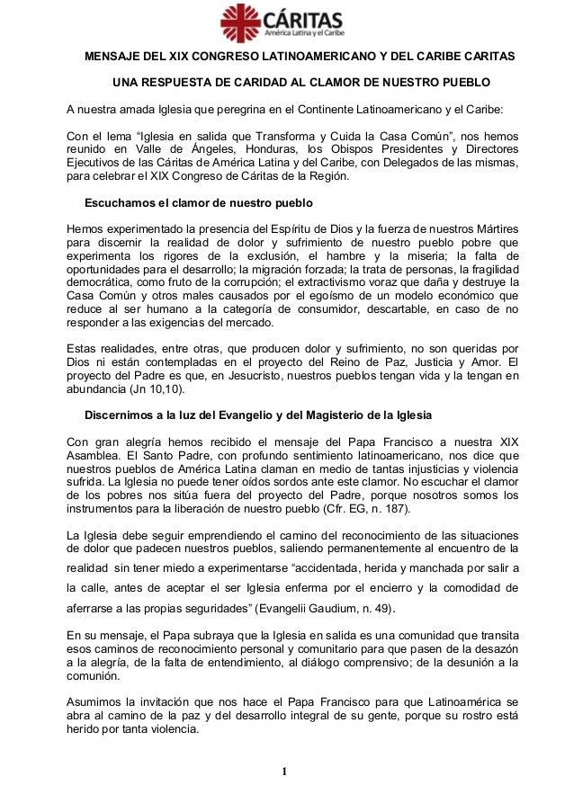MENSAJE DEL XIX CONGRESO LATINOAMERICANO Y DEL CARIBE CARITAS UNA RESPUESTA DE CARIDAD AL CLAMOR DE NUESTRO PUEBLO A nuest...