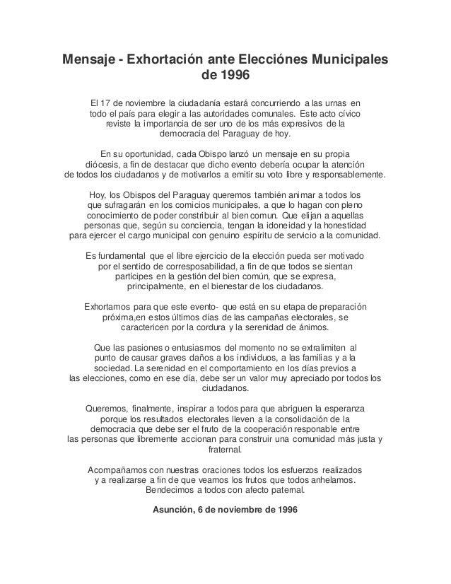 Mensaje - Exhortación ante Elecciónes Municipales de 1996 El 17 de noviembre la ciudadanía estará concurriendo a las urnas...