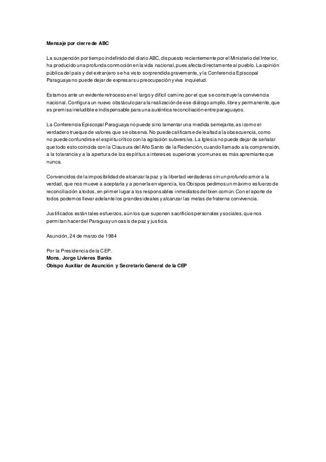 Mensaje por cierre de ABC  La suspención por tiempo indefinido del diario ABC, dispuesto recientemente por el Ministerio d...