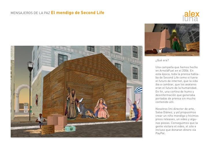 MENSAJEROS DE LA PAZ El mendigo de Second Life                                                      ¿Qué era?             ...