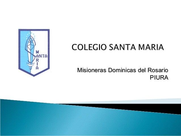 Misioneras Dominicas del Rosario PIURA