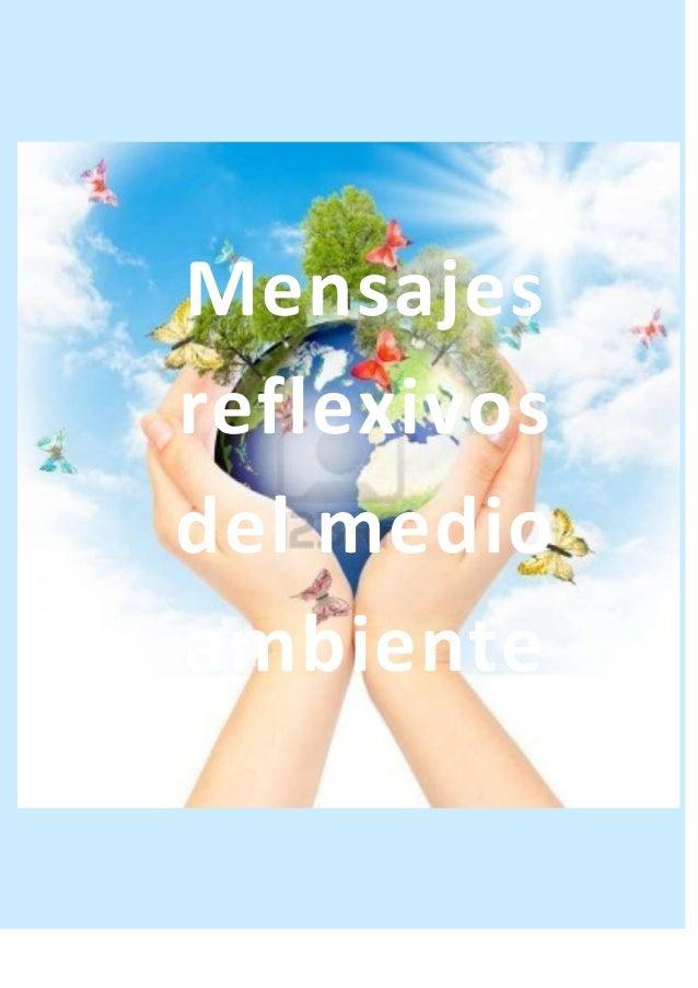 Mensajes reflexivos del medio ambiente