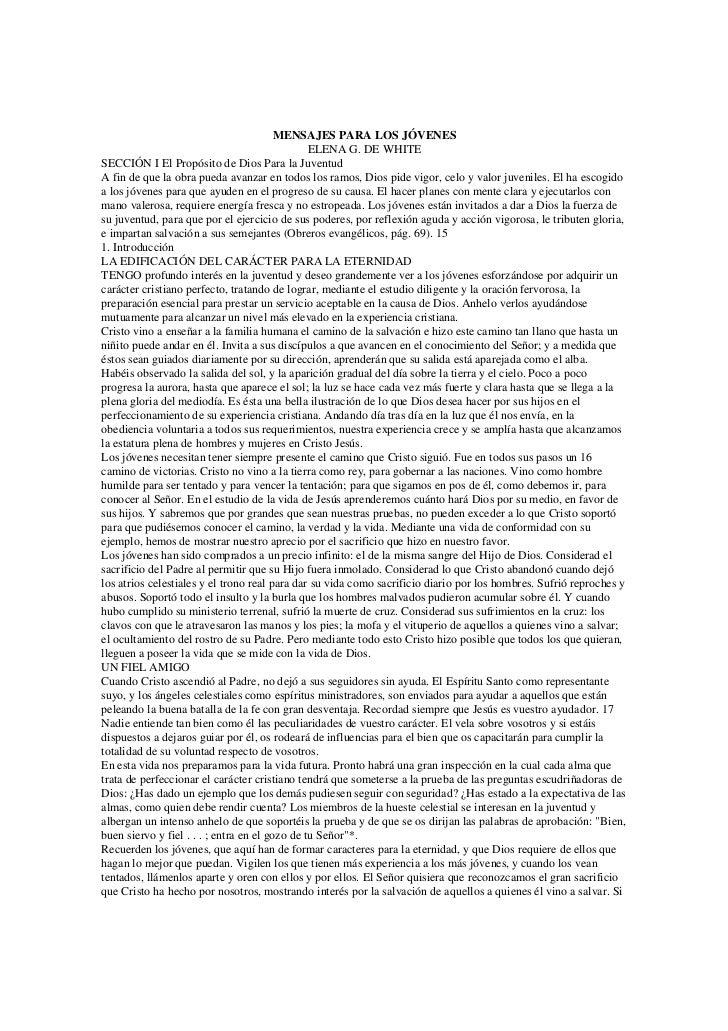MENSAJES PARA LOS JÓVENES                                                ELENA G. DE WHITESECCIÓN I El Propósito de Dios P...