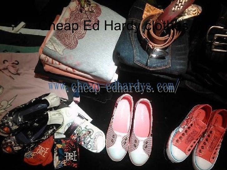 Cheap Ed Hardy clothes www.cheap-edhardys.com/