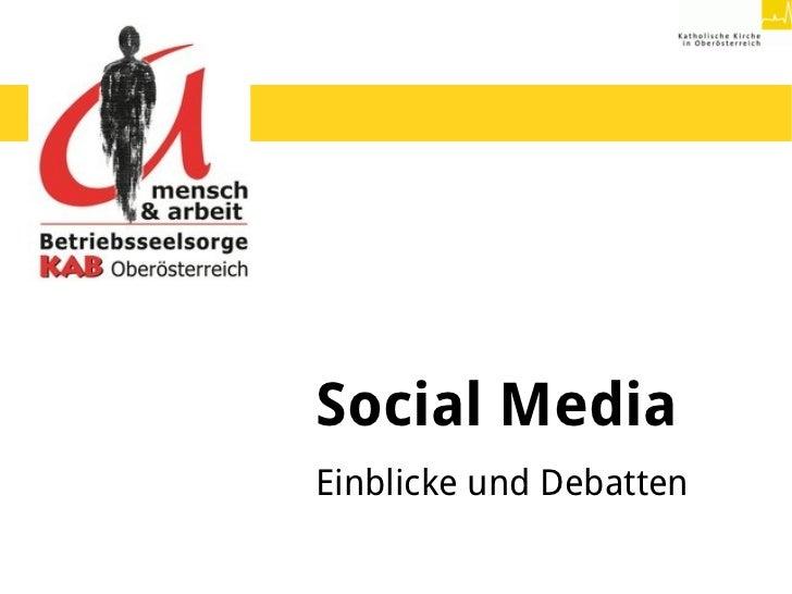 Social MediaEinblicke und Debatten