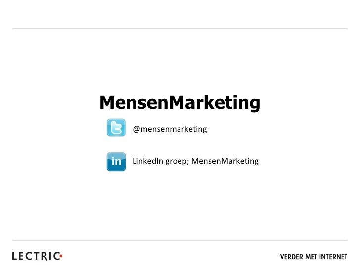 MensenMarketing   @mensenmarketing   LinkedIn groep; MensenMarketing