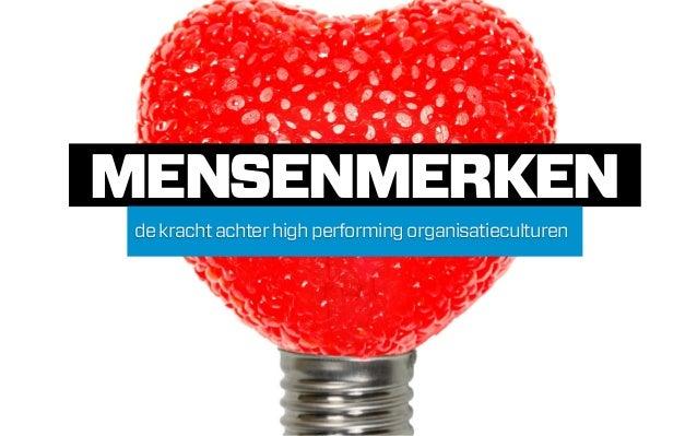 MENSENMERKEN de kracht achter high performing organisatieculturen
