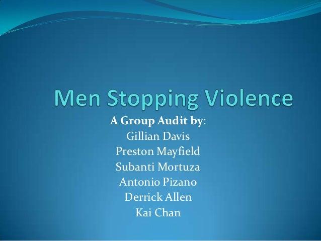 A Group Audit by:   Gillian Davis Preston Mayfield Subanti Mortuza  Antonio Pizano   Derrick Allen     Kai Chan