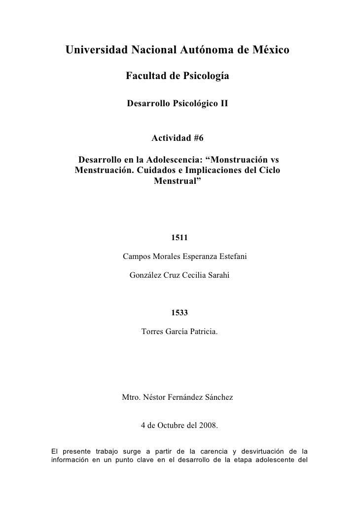 Universidad Nacional Autónoma de México                       Facultad de Psicología                       Desarrollo Psic...
