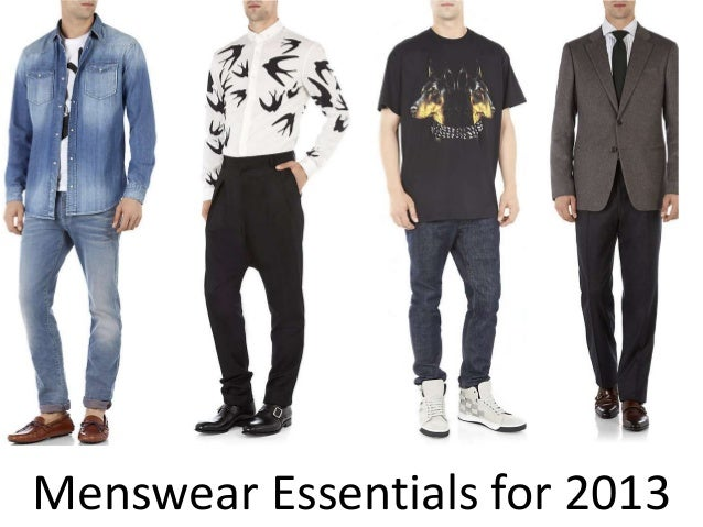Menswear Essentials for 2013