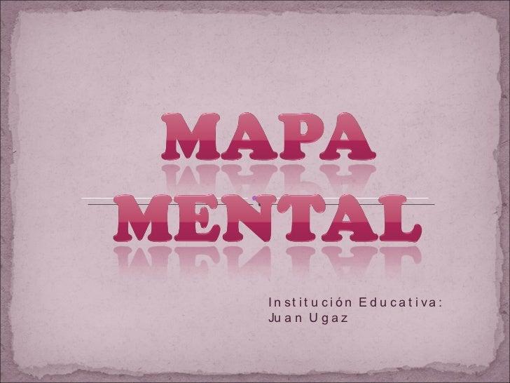 Institución Educativa: Juan Ugaz