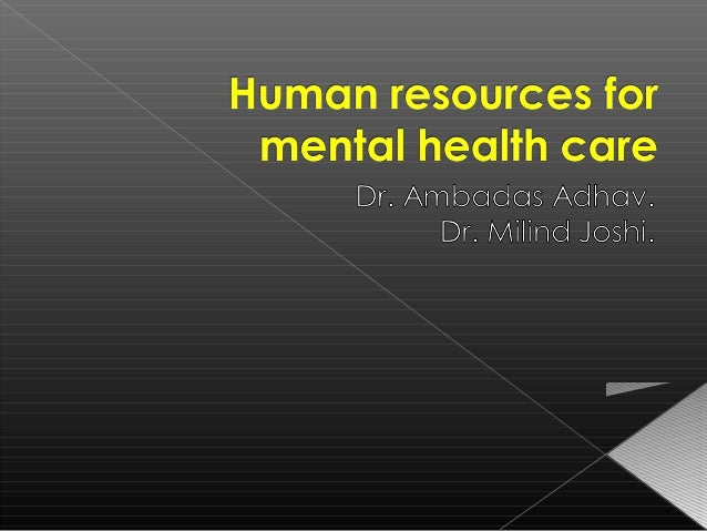  Specialist workers: psychiatrists,  neurologists, psychiatric nurses,  psychologists, mental health social  workers, and...