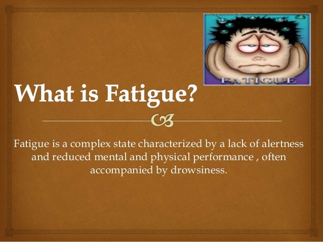 extreme mental fatigue