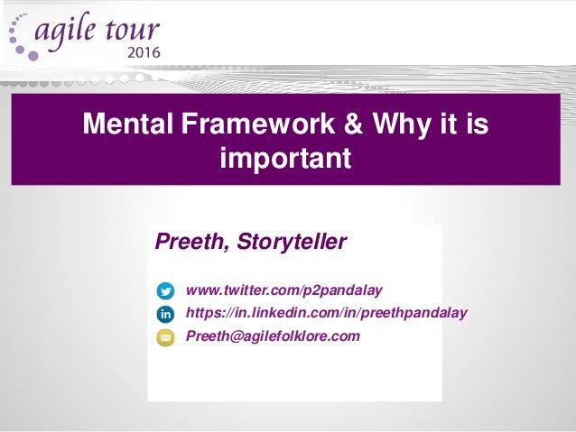 Preeth, Storyteller www.twitter.com/p2pandalay https://in.linkedin.com/in/preethpandalay Preeth@agilefolklore.com Mental F...