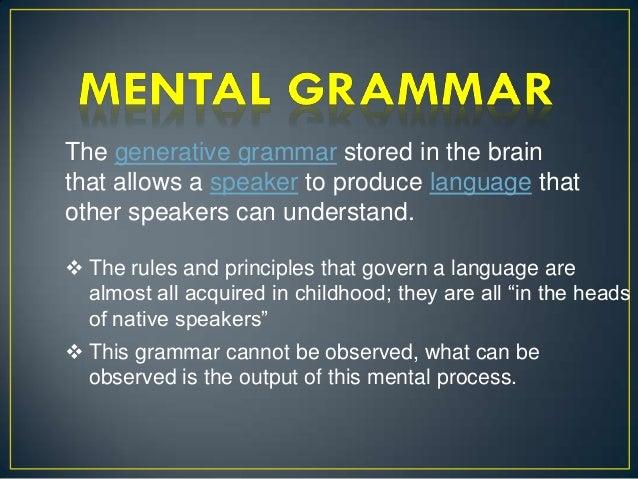Mental grammar Slide 2