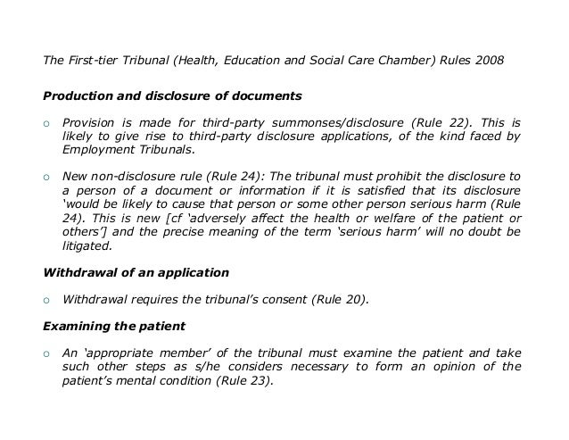 The First-tier Tribunal (Health, Education and Social Care Chamber) Rules 2008Production and disclosure of documents   Pr...