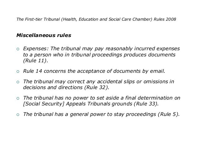 The First-tier Tribunal (Health, Education and Social Care Chamber) Rules 2008Miscellaneous rules   Expenses: The tribuna...