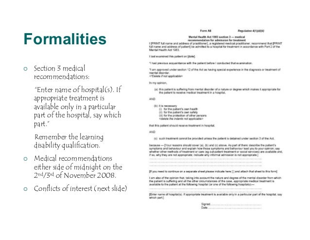 """Formalities   Section 3 medical    recommendations:    """"Enter name of hospital(s). If    appropriate treatment is    avai..."""