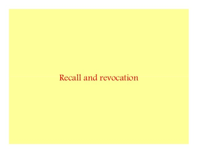 Recall and revocation