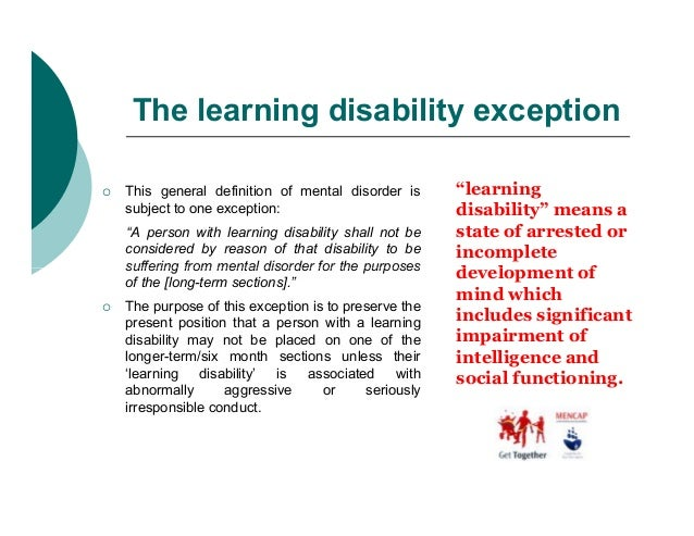 """The learning disability exception   This general definition of mental disorder is      """"learning    subject to one except..."""