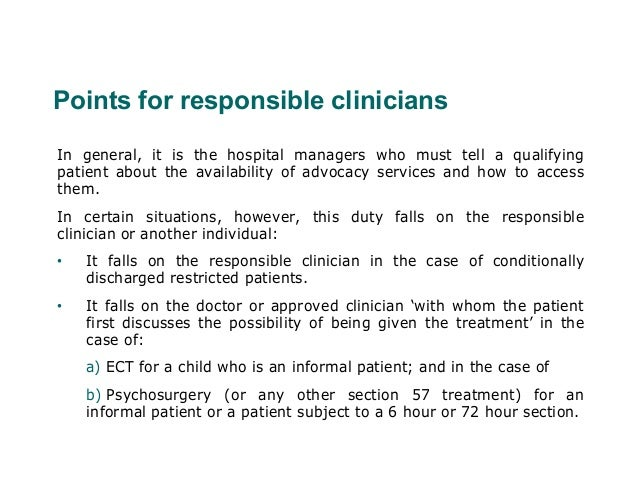 Points for responsible cliniciansIn general, it is the hospital managers who must tell a qualifyingpatient about the avail...
