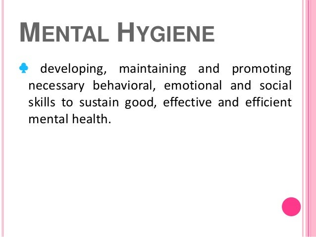 mental hygiene The canadian national committee for mental hygiene (cncmh) was  established on january 26, 1918 by clifford w beers and canadian psychiatrist  c m.