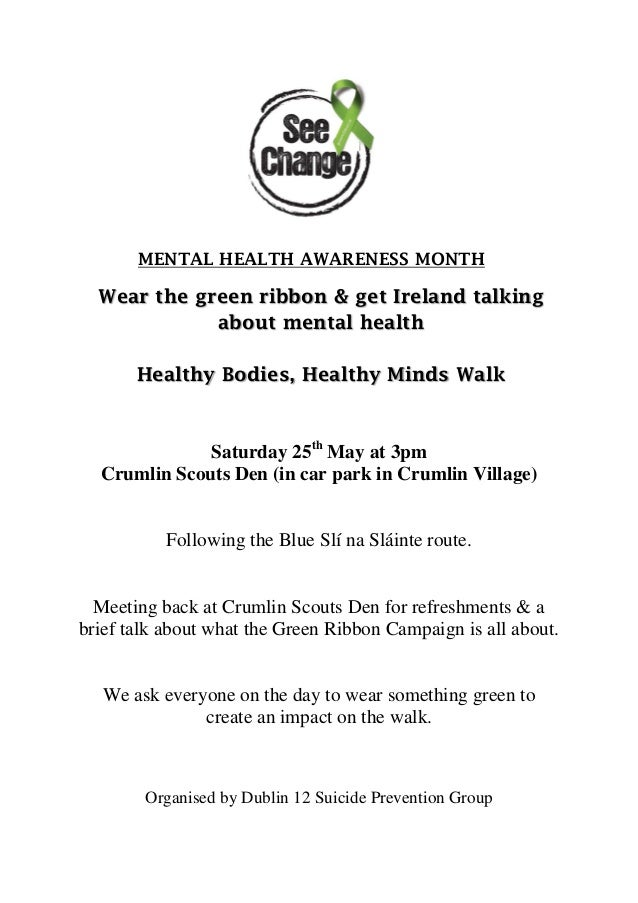 MENTAL HEALTH AWARENESS MONTHWear the green ribbon & get Ireland talkingabout mental healthHealthy Bodies, Healthy Minds W...