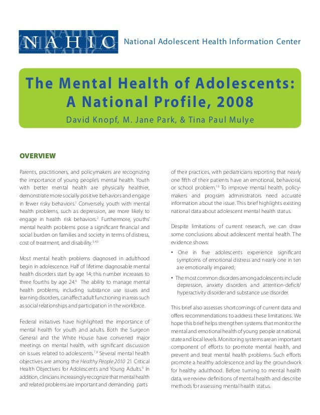 NAHIC                                           National Adolescent Health Information Center   The Mental Health of Adole...