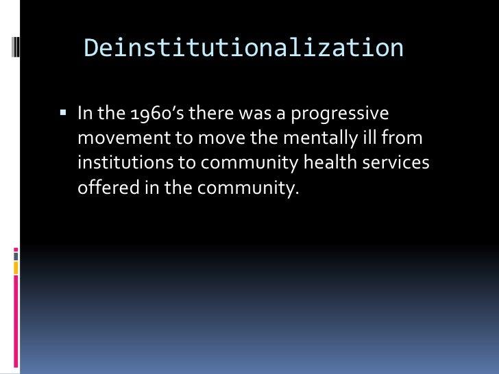 Deinstitutionalization psychiatry and community