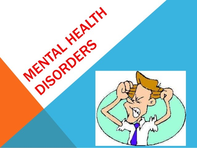 CELEBRITIES WITH MENTAL HEALTH DISORDERS There are many people who have mental health disorders. They are many famous pe...