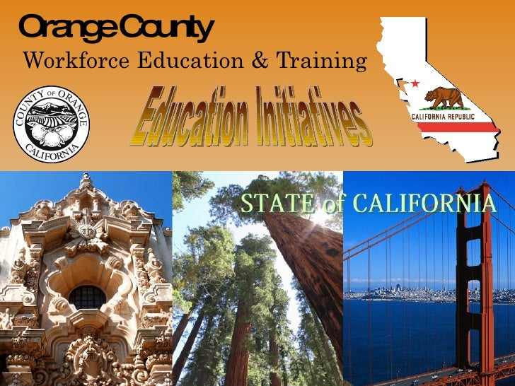 Orange County  Workforce Education & Training Education Initiatives