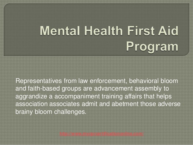 Representatives from law enforcement, behavioral bloomand faith-based groups are advancement assembly toaggrandize a accom...