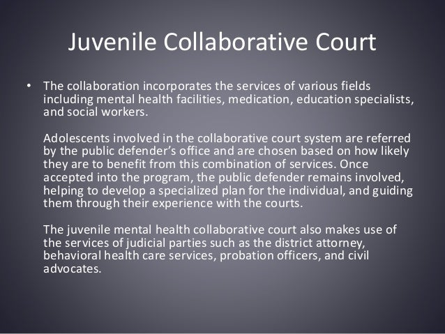 Mental Health Services Available In The Juvenile Collaborative Court