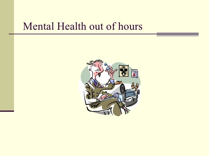 Mental Health out of hours