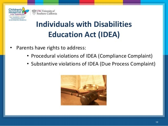 advocacy individuals with disabilities education act The individuals with disabilities education act (idea) was  you can ask a  special education advocate or someone else familiar with special.