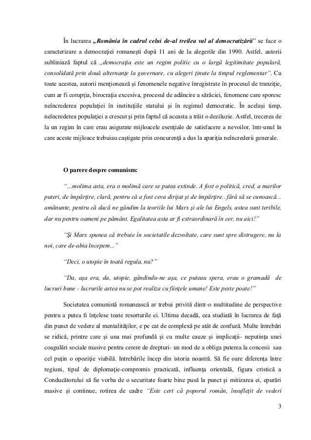 """3 În lucrarea """"România în cadrul celui de-al treilea val al democratizării"""" se face o caracterizare a democraţiei romaneşt..."""
