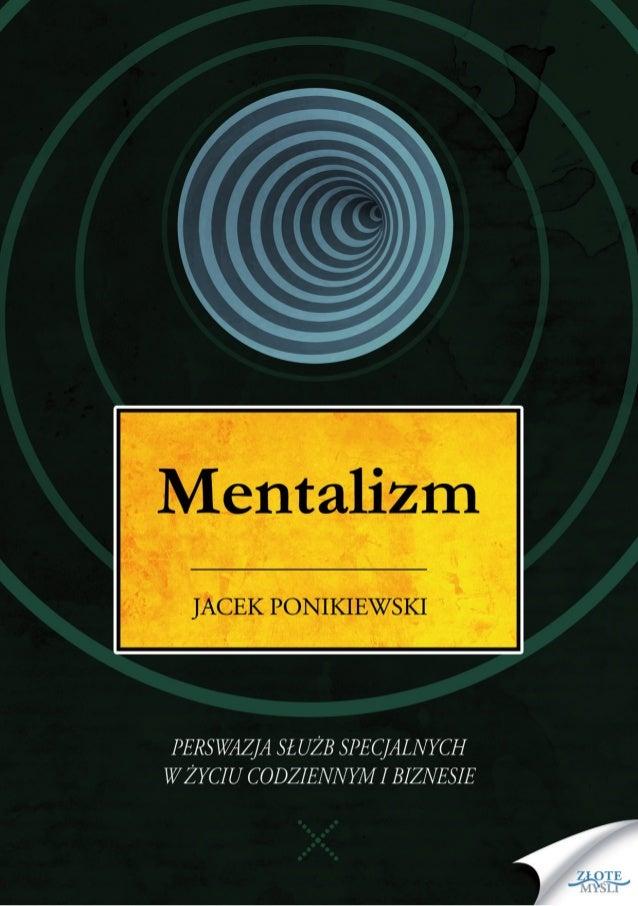 """Ten ebook zawiera darmowy fragment publikacji """"Mentalizm""""                                               Darmowa publikacja..."""