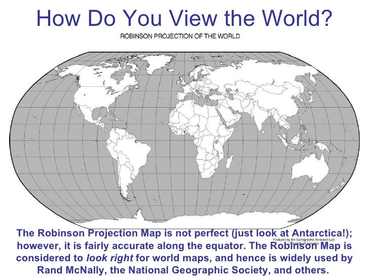 2 how do you view the world the robinson projection map