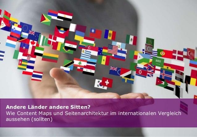 Andere Länder andere Sitten?  Wie Content Maps und Seitenarchitektur im internationalen Vergleich  aussehen (sollten)  1
