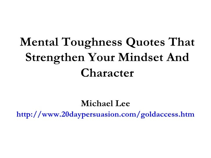 Mental Toughness Quotes | Mental Toughness Quotes That Strengthen Your Mindset And Character