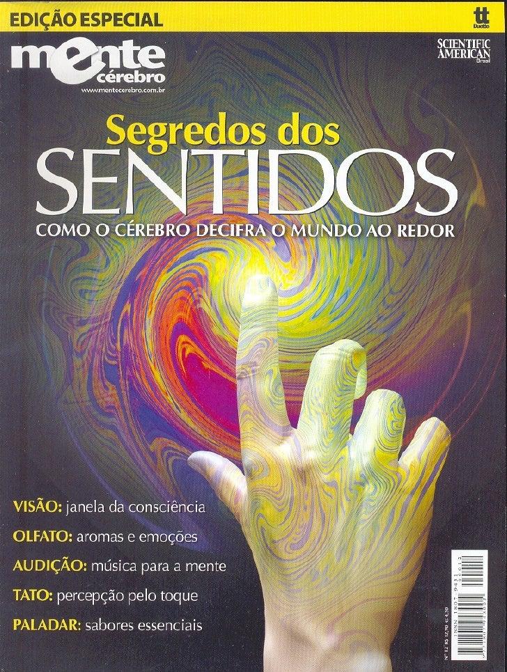 Mente&cérebro ed. especial [012]   segredos dos sentidos