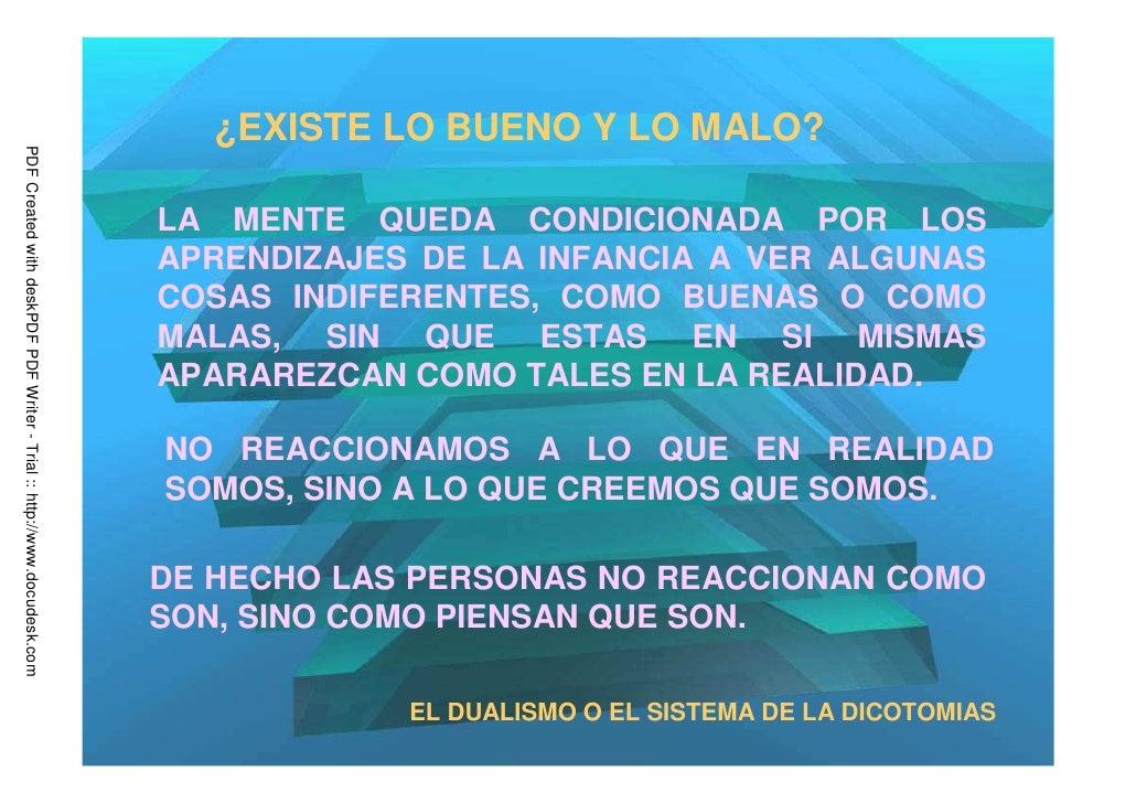 ¿EXISTE LO BUENO Y LO MALO?PDF Created with deskPDF PDF Writer - Trial :: http://www.docudesk.com                         ...