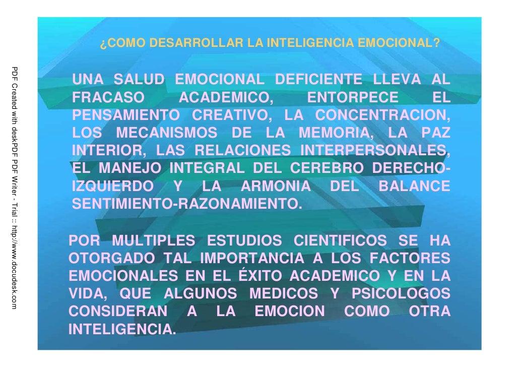 ¿COMO DESARROLLAR LA INTELIGENCIA EMOCIONAL?PDF Created with deskPDF PDF Writer - Trial :: http://www.docudesk.com        ...