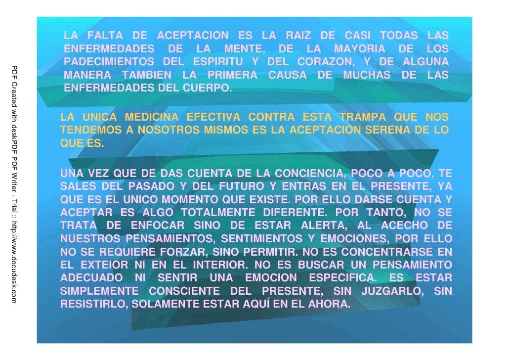 LA FALTA DE ACEPTACION ES LA RAIZ DE CASI TODAS LAS                                                                       ...