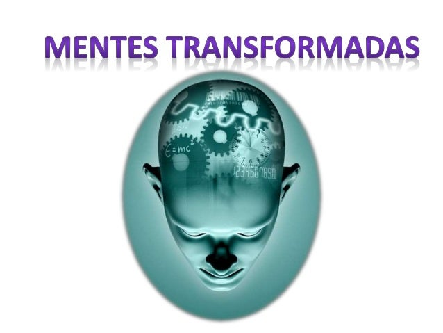 Mentes transformadas