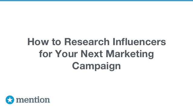How to Research Influencers for Your Next Marketing Campaign