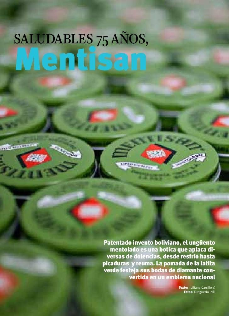 saludables 75 años,Mentisan                     Patentado invento boliviano, el ungüento                        mentolado ...