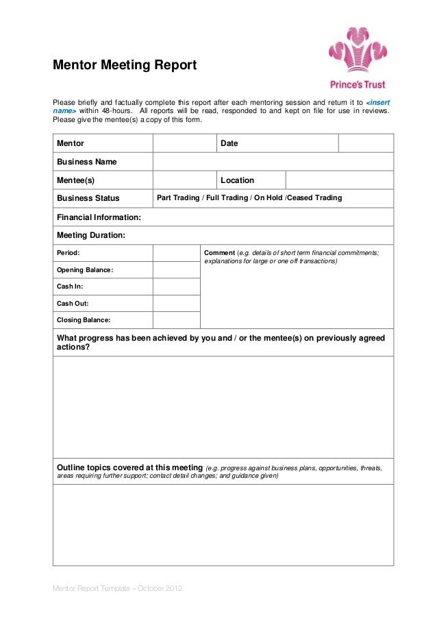 Perfect Mentor Meeting Report Please Briefly And Factually Complete This Report  After Each Mentoring Session And Return ... For Business Meeting Report Template